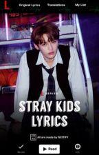 STRAY KIDS LYRICS ᴮ¹ by NCITIFY