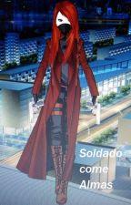 Soldado Come Almas by JazSil