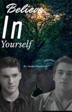 Believe In Yourself |THIAM| by AndreaDunbarSL