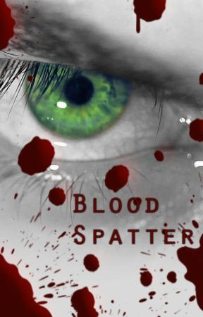 Blood Spatter by BrionyHeneberry