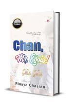 Chan Mr. Egois by AireenAryana