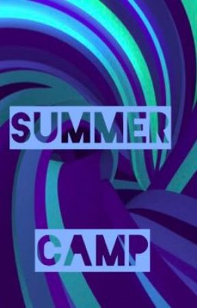Summer Camp by 9to5ArianaGrande
