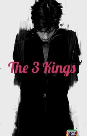 The 3 Kings by thatoneauthor5261
