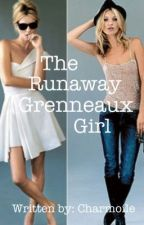 The Runaway Grenneaux Girl by Charmoile