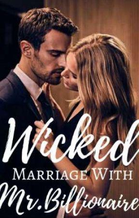 Wicked Marriage With Mr. Billionaire by PandangNeko