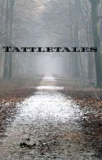 Tattletales by iceheartgoldsmile