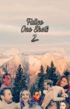 Falice One Shots 2 by falice4good