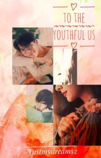 To the Youthful Us