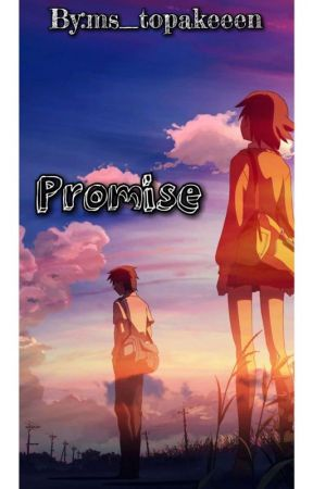 Promise by ms_topakeeen