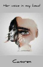 Her voice in my head (camren) by camrreeen