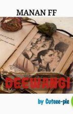 Deewangi... by RJ_Reena97
