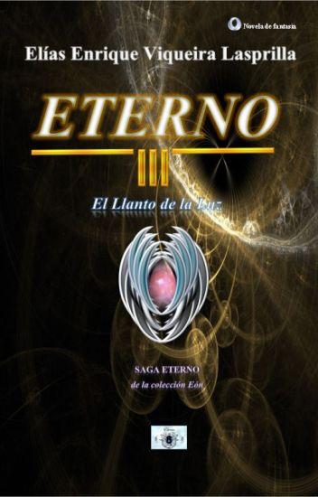 Eterno III, El Llanto de la Luz