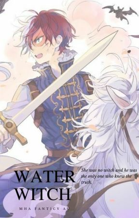 Water Witch (MHA Fantasy Au Xreader) by King_Skyler