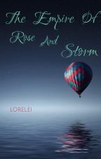 The Empire Of Rose And Storm by Gab_1234_56