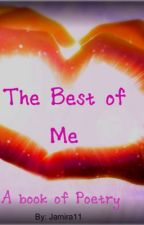 The Best of Me by Jamira11