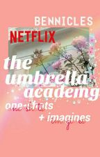 the umbrella academy ; one-shots + imagines  by bennicles