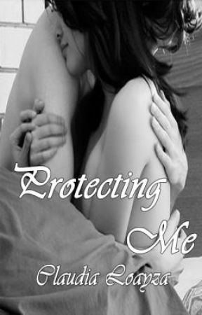Protecting Me (The Brunetti Family #1) by ClaudiaLoayza