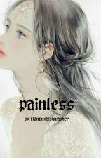 Painless ( A Liskook Fic ) by flamingdishwasher