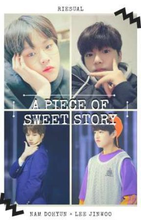 A PIECE OF SWEET STORY | NAM DO HYUN × LEE JINWOO by riesual