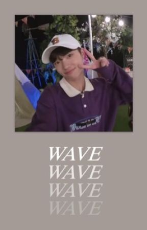 WAVE. by hanqyuls