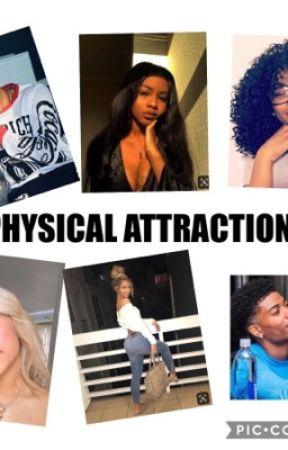 Physical Attractions  by miyhaaaaa
