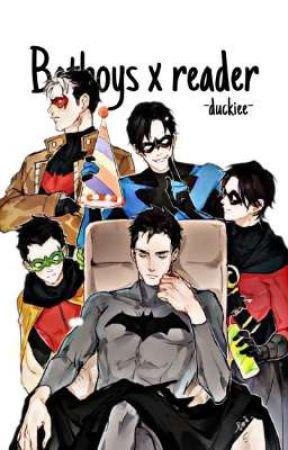 Batboys x reader by -duckiee-