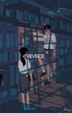 reverie ✓ by flawlessglory