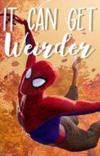 It Can Get Weirder by Maren-Emilie