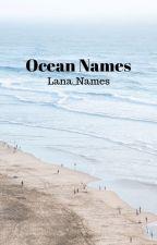 Ocean Names by Lana_Names