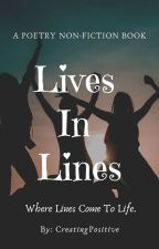 LIVES IN LINES ✓ by CreatingPositive
