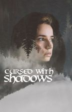 Cursed with Shadows (Hobbit Fanfiction) by spypuppy
