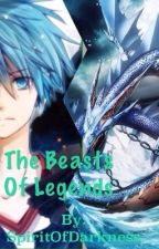 The Beasts Of Legends #Wattys2017 by The13thBrokenOne