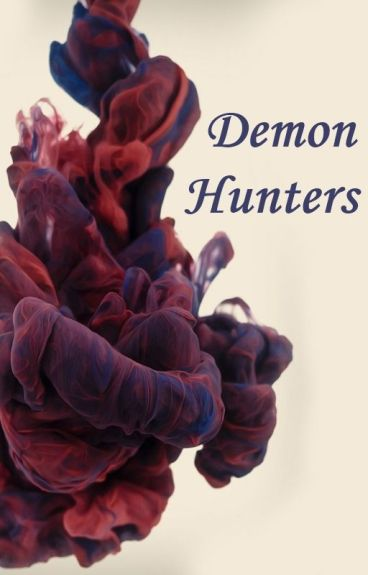 Demon Hunters by Andy_Sixx_ROCKS