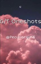 G/T Oneshots by peculiargirl5
