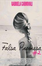 Falsa Promesa   Falsa Novia #2 by GabrielaCarnovali
