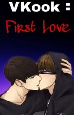 VKook: First Love by BtsFanction