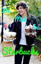 We Met in Starbucks (Harry Styles Fanfiction) a.u by harry_is_my_penguin