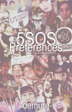 Preferences || 5SOS by -demure-