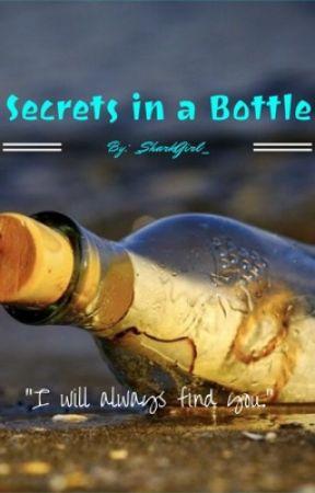 Secrets in a Bottle by _SharkGirl_