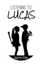Listening To Lucas by kaddydee