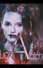 Light A Match by aut_189