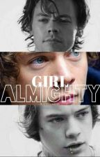Girl Almighty (H.S) by frannyclouds