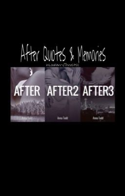 After Quotes And Memories Harold Styles Wattpad