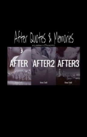 After Quotes And Memories
