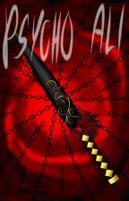 Psycho Ali : An Ejen Ali fanfiction by Naora_Pyrkagia