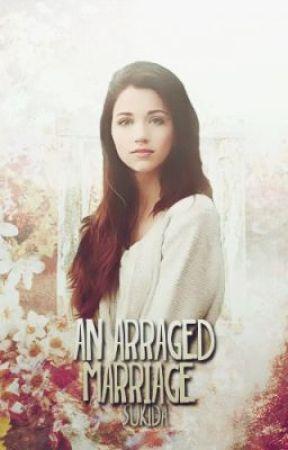 An Arranged marriage by SukiDa