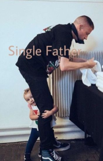 Single Father [COMPLETED]