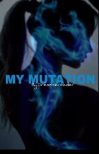 My Mutation (TMNT FANFIC) [1] by Red_Gh0st