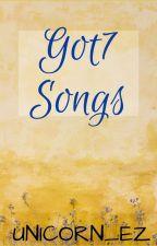 GOT7 SONGS by Unicorn_ez