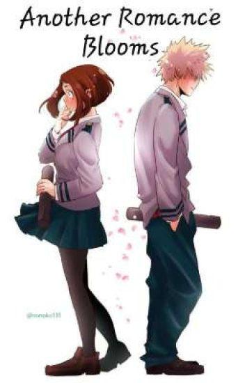 Another Romance Blooms (Katsuki X Ochaco)